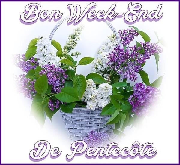 Bon week end - Lundi de pentecote 2016 ...