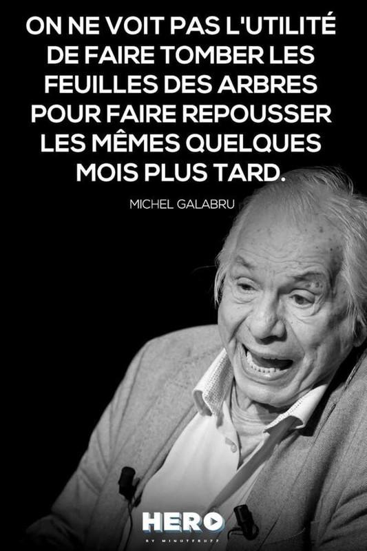 Connu citations  signées Michel Galabru ! UE86