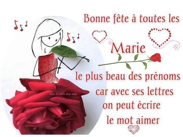 Bonne Fête à toutes les MARIE  ...  à toi MARITE !